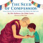 第一本关于达赖喇嘛的儿童绘本《慈悲的种子》上周出版